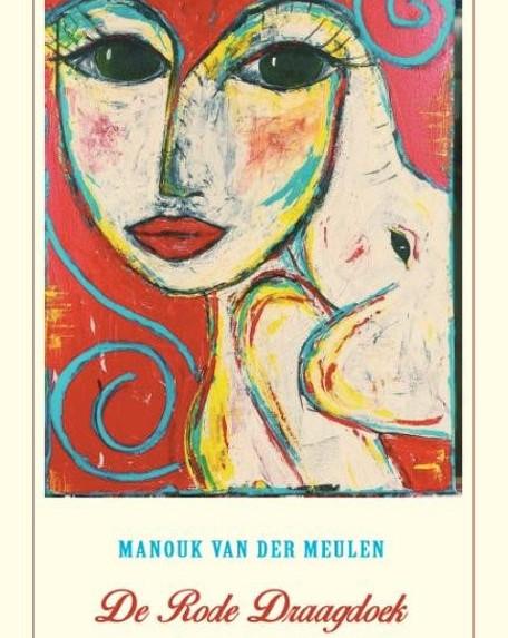 De Rode Draagdoek - Manouk van der Meulen